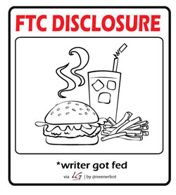 FTC Disclosure: Writer Got Fed