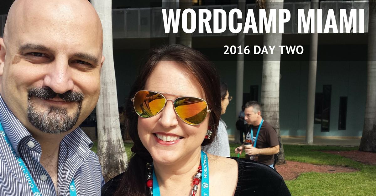 WordCamp Miami 2016 - Day Two