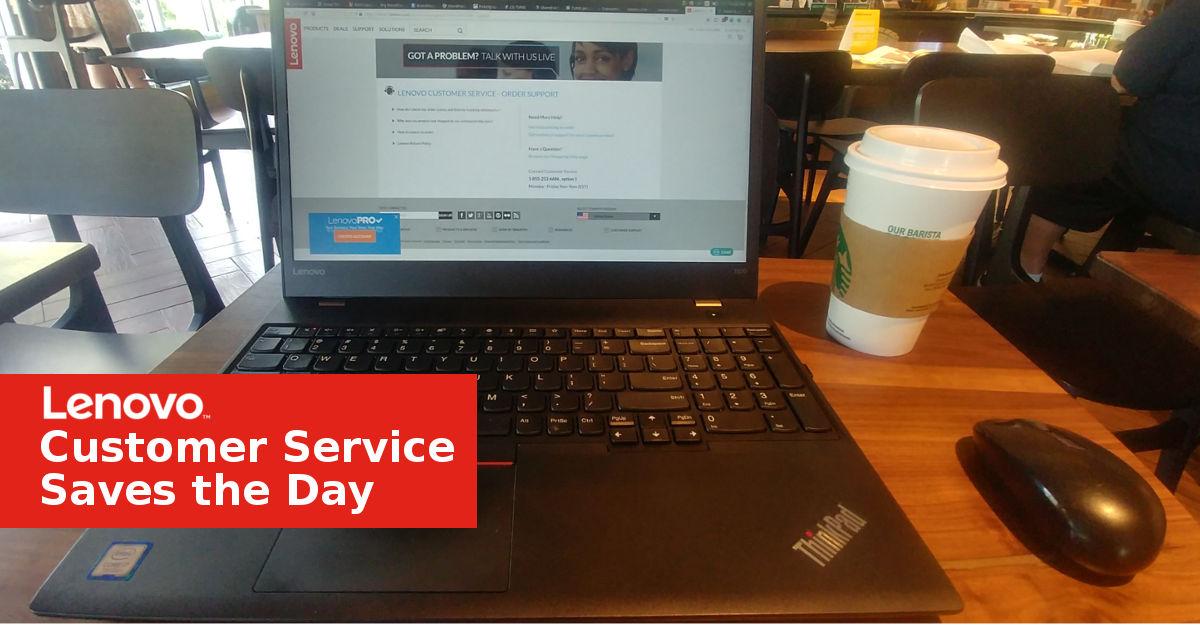 Lenovo Customer Service Saves the Day